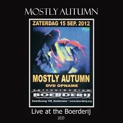 Live At The Boerderij (CD1) - Mostly Autumn