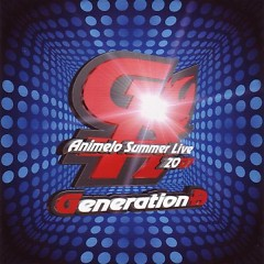 Generation A (Animelo Summer Live 2007)