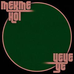 Mek Me Hot Ye Ye Ye (Single) - Windy City