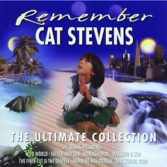 Remember ~ The Ultimate Collection (CD1) - Cat Stevens