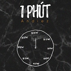 1 Phút (Single) - Andiez