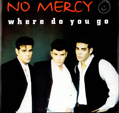 Where Do You Go (Single) - No Mercy