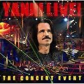 Yanni Live! The Concert Event - Yanni