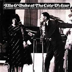 Ella And Duke At The Cote D'Azur (CD 8) - Ella Fitzgerald,Duke Ellington