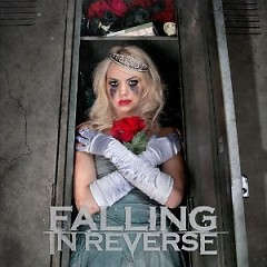 The Drug In Me Is You - Falling In Reverse