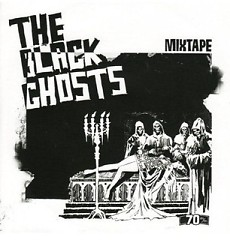Mixtape CD1 - The Black Ghosts