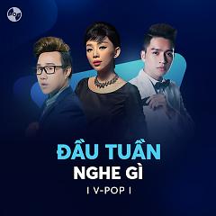 Đầu Tuần Nghe Gì? - Various Artists