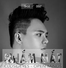 Nhắm Mắt (Debut Single) - Nguyễn Xuân Lân