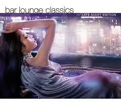 Bar Lounge Classics - Late Night Edition CD3