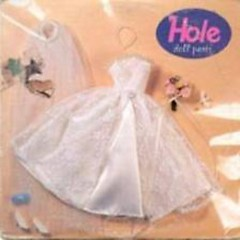 Doll Parts (Single) - Hole