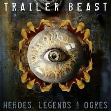 Trailer Beast:Heroes, Legends And Ogres CD5 - Immediate Music
