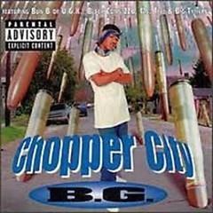 Chopper City - B.G.