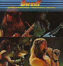 Hard Centres - The Rock Years - Sweet