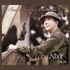 Album Tình Khúc Sau Cuộc Chiến 2 (Vol. 16) - Long Nhật