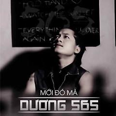 Mới Đó Mà (Single) - Dương 565