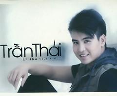 Lá Thư Viết Vội - Trần Thái