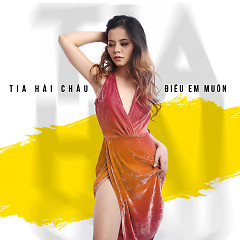 Điều Em Muốn (Single) - Tia Hải Châu