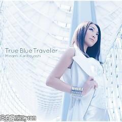 True Blue Traveler  - Minami Kuribayashi