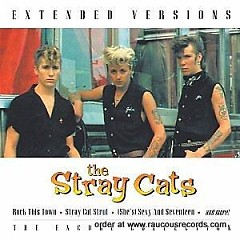 Stray Cats Live  (Extended Versions) - Stray Cats