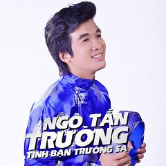 Album Tình Bạn Trường Sa - Ngô Tấn Trường