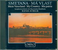 Smetana Ma Vlast (KUBELIK & SBR)
