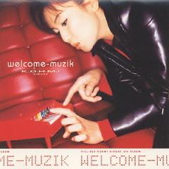welcome-muzik - Kohmi Hirose
