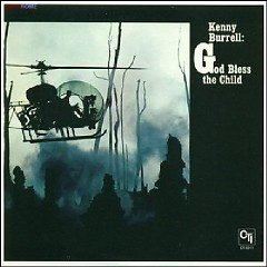 The Perfect Guitar Collection CD 7 - God Bless The Child  - Kenny Burrell