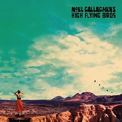 It's a Beautiful World (Single) - Noel Gallagher's High Flying Birds