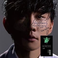 新地球 GENESIS / Tân Địa Cầu - Lâm Tuấn Kiệt