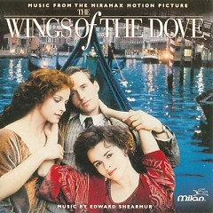 The Wings Of The Dove (Score)  - Edward Shearmur