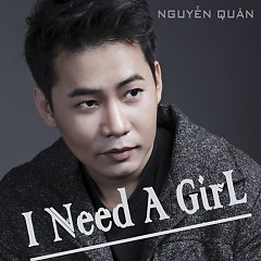 I Need A Girl (Single)