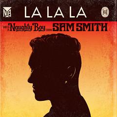 La La La - EP - Naughty Boy,Sam Smith