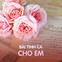 Bài Tình Ca Cho Em - Various Artists