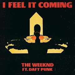 I Feel It Coming (Single)