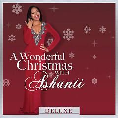 Wonderful Christmas With Ashanti (Deluxe) - Ashanti