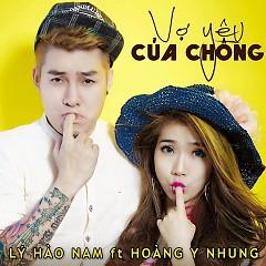 Vợ Yêu Của Chồng - Hoàng Y Nhung,Lý Hào Nam