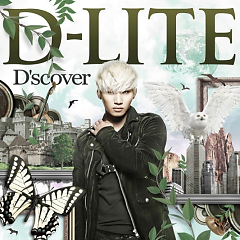 D'scover (Single) - D-Lite (Dae Sung)