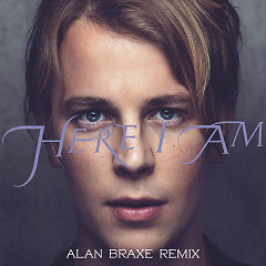 Here I Am (Alan Braxe Remix) (Single) - Tom Odell