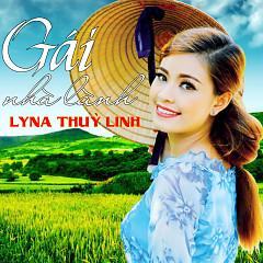 Gái Nhà Lành - Lyna Thùy Linh