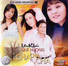 Liên Khúc Quê Hương Cha Cha Cha - Various Artists