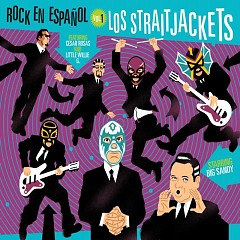 Rock en Espanol vol One - Los Straitjacket