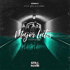 Major Later (Single) - Demrick, Reezy, Lil Debbie