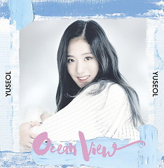 Ocean View (Single) - Yuseol