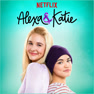 Alexa & Katie Main Title Theme (A Netflix Original Series)