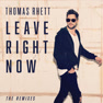 Leave Right Now (Martin Jensen Mix)