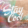 Stay Cool (Inst.)
