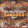 Savages (Magnificence Remix)