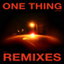 One Thing (Grant Remix)