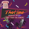 Thotline (Remix)