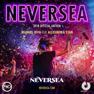 Neversea (2018 Official Anthem)